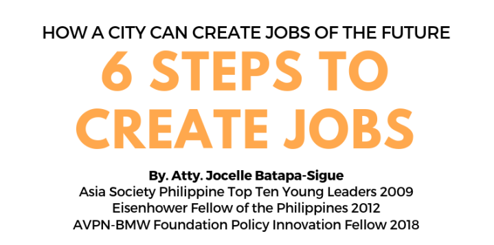 HOW A CITY CAN CREATE JOBS OF THE FUTURE : 6 STEPS TO CREATE JOBS